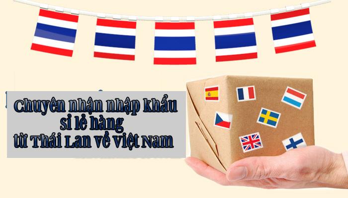 nhap-hang-thai-lan-2